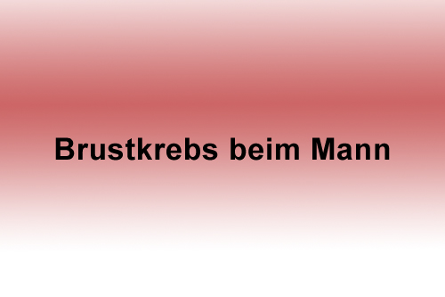 Brustkrebs Mann